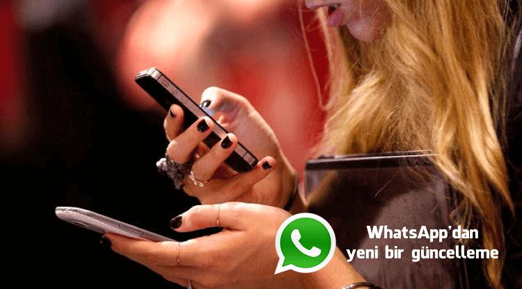 WhatsApp'dan yeni bir güncelleme ile yanlış mesaj derdine son