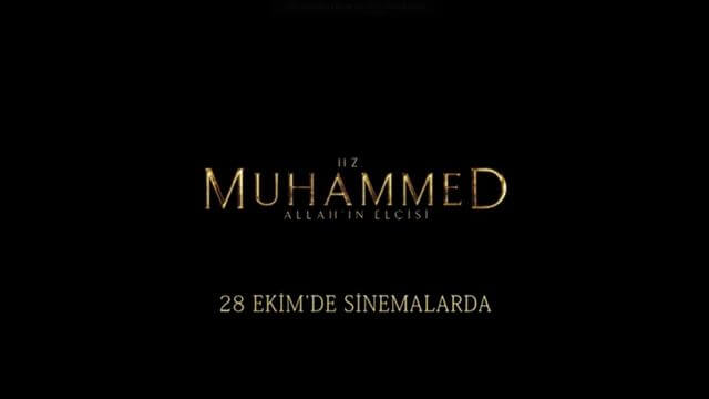 Hz. Muhammed: 'Allah'ın Elçisi' 28 Ekim'de Vizyonda